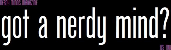 nerdymindsmagazine